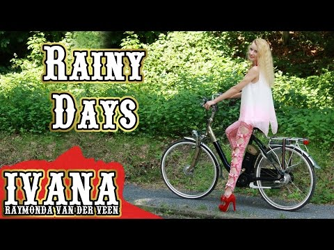 IVANA - Rainy Days (Original Song & ) Rainy Days Rainy Days