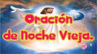 Oración de Noche Vieja + Reflexión Cristiana para Despedir Año Viejo y Recibir Año Nuevo