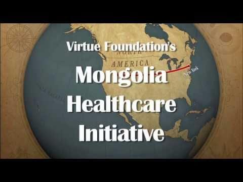 Virtue Foundation's Mongolia Healthcare Initiative 2009