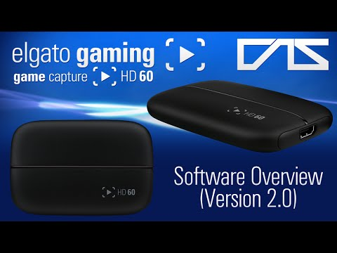 Elgato Game Capture HD60 Software Overview (Version 2.0)