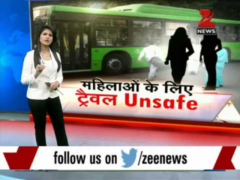 Special: How safe is public transport for women in Delhi?