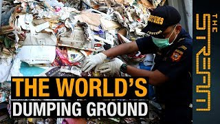 🌏 Why is Southeast Asia the world's dumping ground? | The Stream