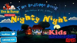 Nighty Night HD - The bedtime story app by foxandsheep.com Preview Demo