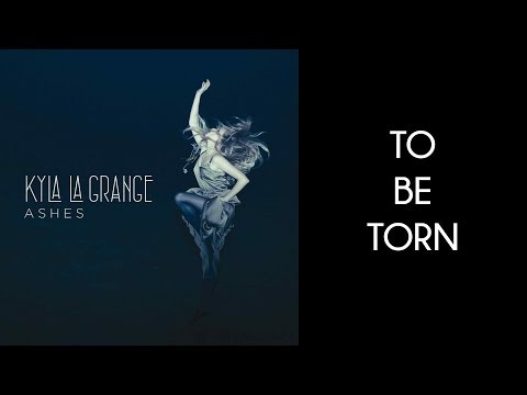 Kyla La Grange - To Be Torn [Lyrics On Screen] [HD]