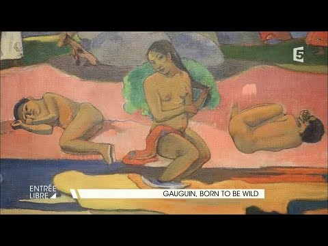Gauguin, Born To Be Wild