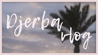 Djerba island |  2016 |  My journey