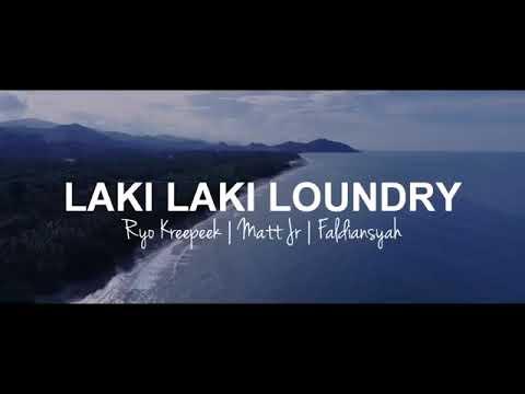 Laki Laki Loundry (papa jaman now)