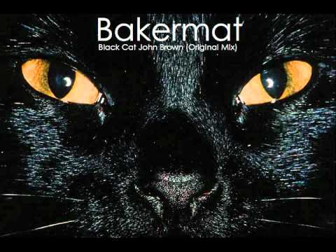 Bakermat - Black Cat John Brown