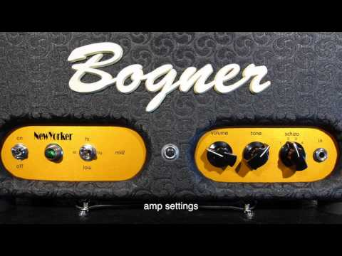 Bogner New Yorker amp demo