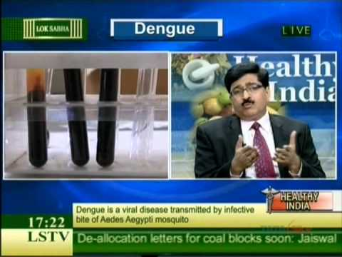 DENGUE FEVER REPORT at Lok Sabha TV /Dr. Ravi Malik CMD MalikRadix Healthcare,Nirman Vihar/Delhi