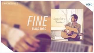 download lagu Tiago Iorc - Fine Tiago Iorc Novelas Áudio Oficial gratis