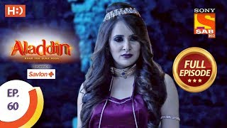 Aladdin - Ep 60 - Full Episode - 7th November, 2018
