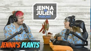 Podcast #222 - Jenna's Plants