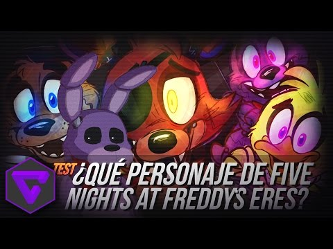¿¡QUE PERSONAJE DE FIVE NIGHTS AT FREDDY´S ERES!? | TEST (FIVE NIGHTS AT FREDDY´S).