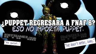 NOTICIA: FNAF 6 NUEVA PALABRA OCULTA | PUPPET DE REGRESO | FIVE NIGHTS AT FREDDY