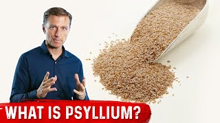 Psyllium Husks, Uses, Dosage and Side Effects