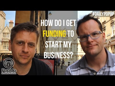 How Do I Get Funding to Start my Business? │The Daily Popup #1