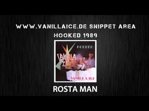 Vanilla Ice - Rosta Man