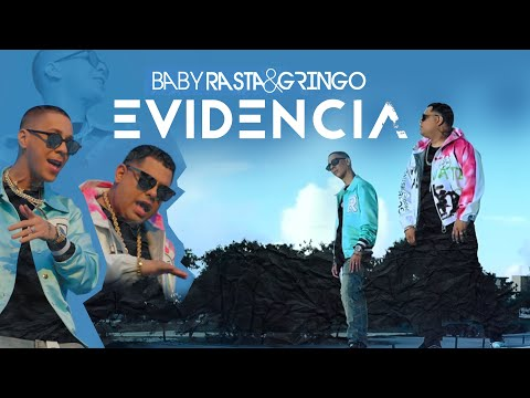 Evidencia - Baby Rasta y Gringo [Official video]