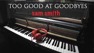 Sam Smith - Too Good at Goodbyes   Piano Cover by Jacob Koller