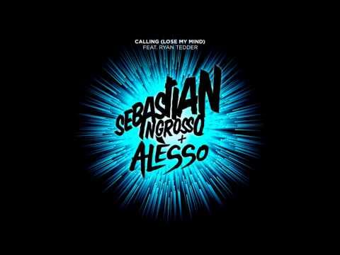 Sebastian Ingrosso Alesso - Calling Lose My Mind