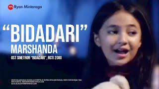 Bidadari - Marshanda OST Sinetron Bidadari, RCTI
