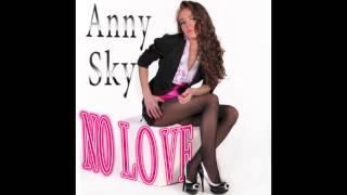 Anny Sky - No Love