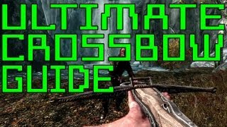 Skyrim Dawnguard Tutorials_ Crossbow Ultimate Guide