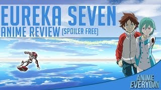 Eureka Seven Anime Review - AnimeEveryday Anime Reviews