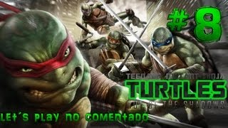 Teenage Mutant Ninja Turtles: Out Of The Shadows Gameplay Español Parte 8 No Comentado