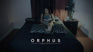 Orphus : A Horror Short Film