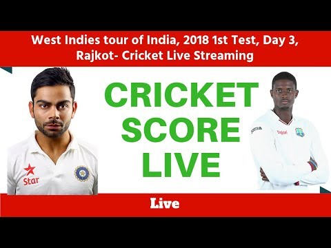 West Indies tour of India, 2018 1st Test, Day 3, Rajkot- Cricket Live Streaming Today|Live Streaming