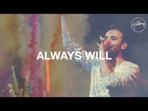 Hillsongs - Always Will
