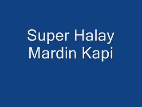 Super Halay - Mardin Kapi