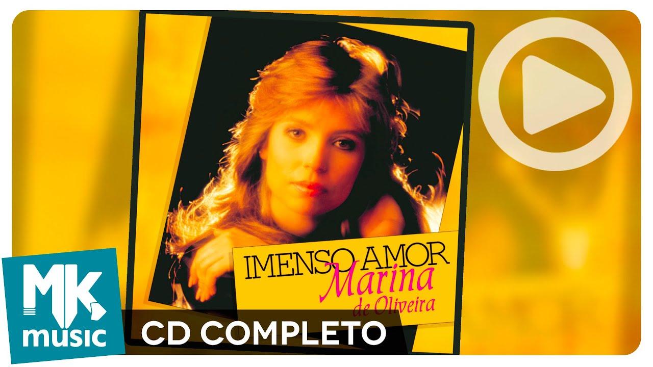 Imenso Amor - Marina de Oliveira (CD COMPLETO)