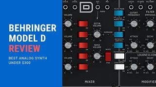 Behringer Model D Review (Best Synth Under $300)