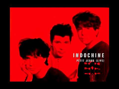 Indochine - Petit Jesus