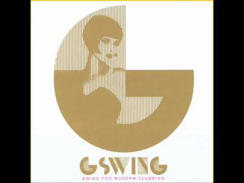 G-Swing - I'm Crazy 'Bout My Baby (And My Baby's Crazy 'Bout Me)