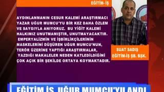 EĞİTİM İŞ, UĞUR MUMCU'YU ANDI