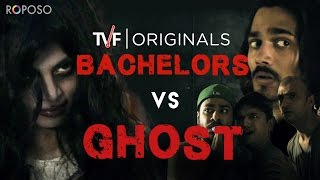 TVF Bachelors | E01 – Bachelors Vs Ghost ft. BB ki Vines