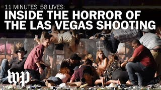 11 minutes, 58 lives: Inside the horror of the Las Vegas shooting