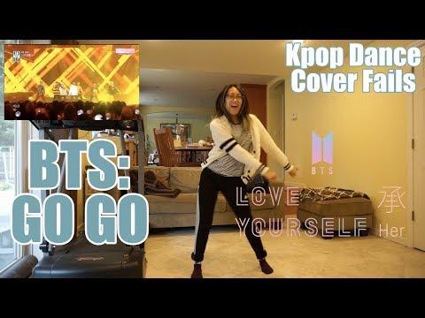 BTS (방탄소년단) - Go Go (고민보다 Go) || Kpop Dance Cover Fails