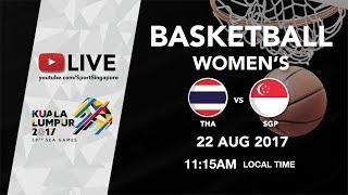 Basketball Womens Thailand vs Singapore | 29th SEA Games 2017