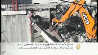 منسق أممي يدعو إسرائيل لوقف هدم منازل الفلسطينيين