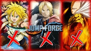 JUMP FORCE: NO One Punch Man, Full Metal Alchemist, Seven Deadly Sins!