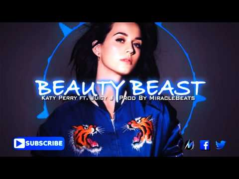 Free Katy Perry ft Juicy J Type Beat - Beauty Beast (Prod By Gzuw)
