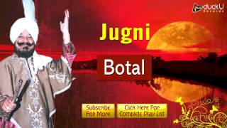 Jugni - Jugni - Nashe Diye Band Botle | Jagat Singh Jagga | Old Full Punjabi Folk Song
