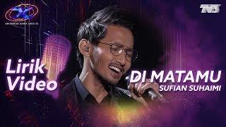 [Lirik Video] Sufian Suhaimi - Dimatamu | #AJL33