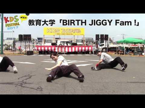 教育大学 BIRTH JIGGY Fam !
