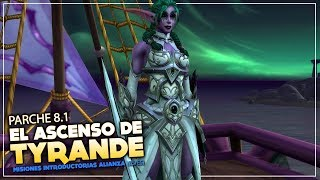 El Ascenso de Tyrande | Misiones Introductorias Alianza | Battle for Azeroth 8.1